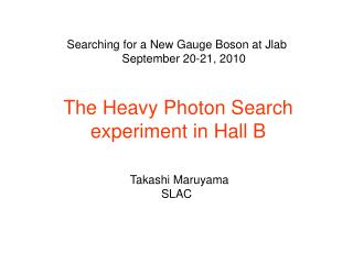 The Heavy Photon Search experiment in Hall B