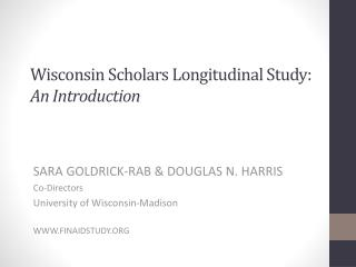 Wisconsin Scholars Longitudinal Study: An Introduction