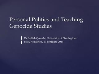Personal Politics and Teaching Genocide Studies