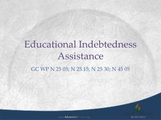 Educational Indebtedness Assistance