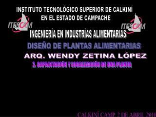 INSTITUTO TECNOL GICO SUPERIOR DE CALKIN    EN EL ESTADO DE CAMPACHE