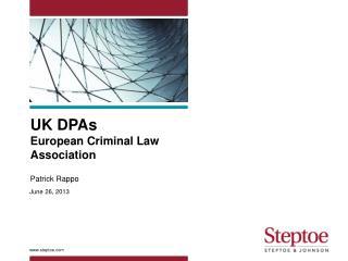 UK DPAs European Criminal Law  Association