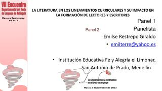 Panel 1    Panelista Emilse  Restrepo Giraldo emilterre@yahoo.es