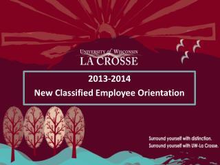 2013-2014  New Classified Employee Orientation