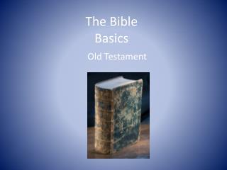 The Bible Basics