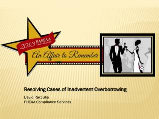 Resolving Cases of Inadvertent Overborrowing