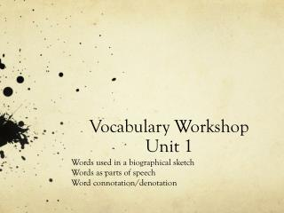 Vocabulary Workshop  Unit 1