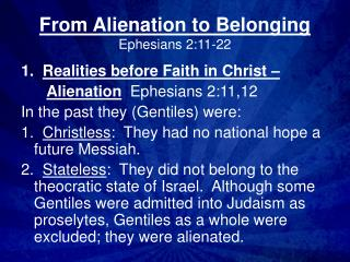 From Alienation to Belonging Ephesians 2:11-22