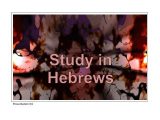 Study in Hebrews
