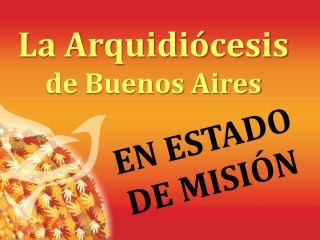 La Arquidiócesis de Buenos Aires