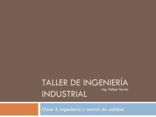 Taller de Ingenier�a Industrial