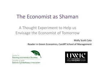 The Economist as Shaman
