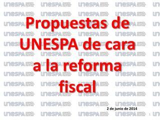 Propuestas de UNESPA de cara a la reforma fiscal