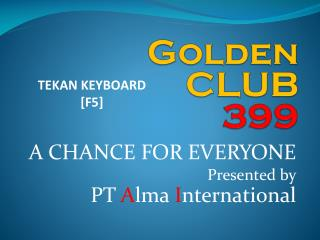 Golden CLUB 399
