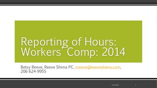 Reporting of Hours: Workers� Comp: 2014