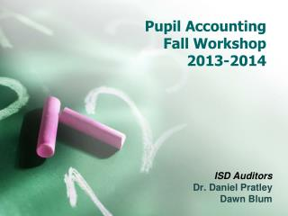 Pupil Accounting Fall Workshop  2013-2014
