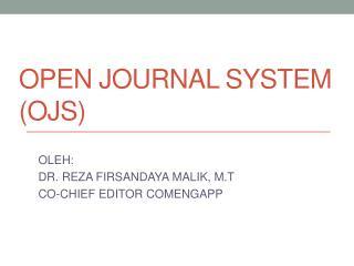 OPEN JOURNAL SYSTEM (OJS)