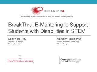 BreakThru: E-Mentoring to Support Students with Disabilities in STEM