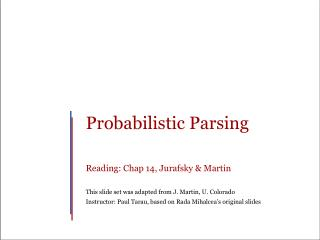 Probabilistic Parsing Reading: Chap 14,  Jurafsky  & Martin