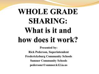 WHOLE GRADE SHARING:  What is it and  how does it work?