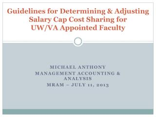 Guidelines  for Determining  &  Adjusting Salary Cap Cost Sharing  for UW/VA  Appointed Faculty
