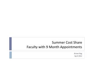 Summer Cost Share  Faculty with 9 Month Appointments