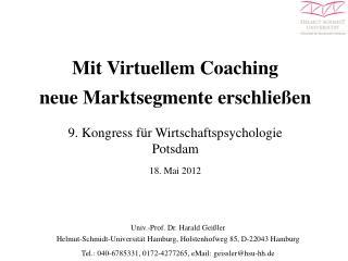 Mit Virtuellem Coaching           neue Marktsegmente erschließen