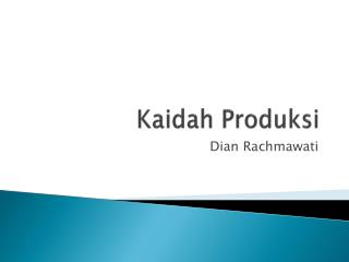Kaidah Produksi