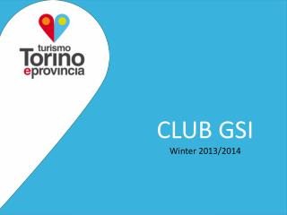 CLUB GSI Winter  2013/2014