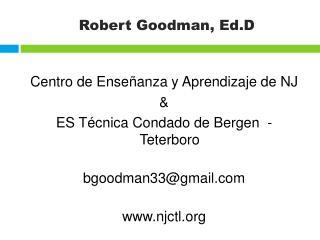 Robert Goodman, Ed.D