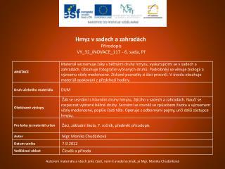 Hmyz v sadech a zahradách Přírodopis VY_32_INOVACE_117  - 6. sada,  Př