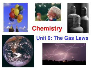 Unit 9: The Gas Laws
