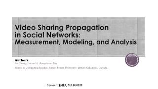 Video Sharing Propagation  in Social  Networks :  Measurement , Modeling,  and  Analysis