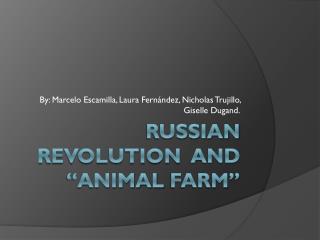"Russian Revolution   and ""Animal  farm """