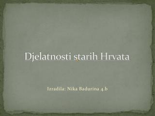 Djelatnosti starih Hrvata