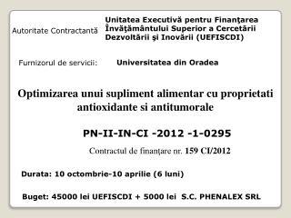 C ontractul  de finanţare nr.  1 59 CI/2012