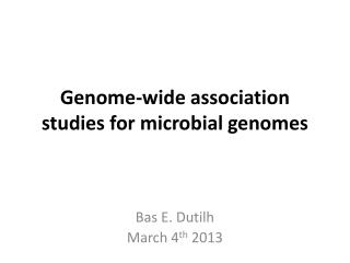 Genome-wide association studies for microbial genomes