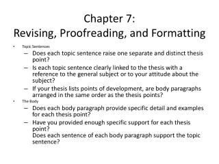 Chapter 7: Revising, Proofreading, and Formatting