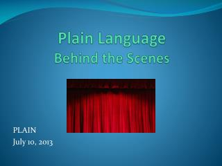 Plain Language Behind the Scenes