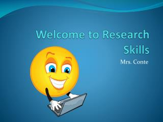 Welcome to Research Skills