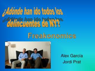 Alex García  Jordi Prat