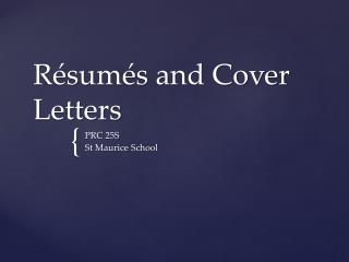 R�sum�s and Cover Letters