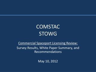 COMSTAC STOWG
