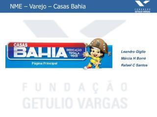 NME – Varejo – Casas Bahia
