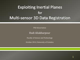 Exploiting Inertial Planes  for Multi-sensor  3D Data Registration