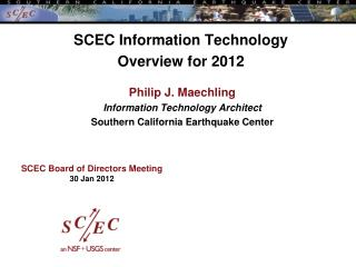 SCEC Information Technology  Overview for 2012