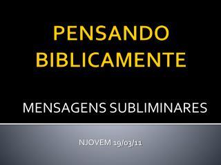 PENSANDO BIBLICAMENTE