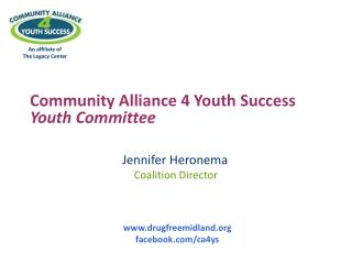 Community Alliance 4 Youth Success  Youth Committee