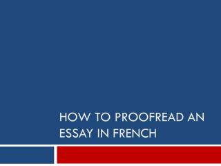 How to Proofread an essay in  french