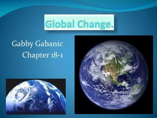 Global Change.